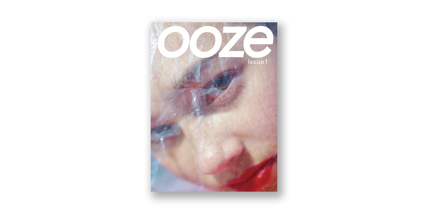 ファッションアートマガジン「ooze」創刊
